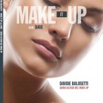 Make It Up con Dave - Giovani Stilisti